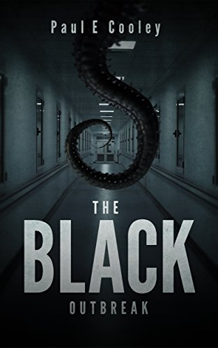 The Black Outbreak by Paul E. Cooley
